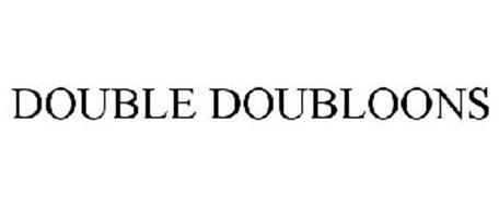 DOUBLE DOUBLOONS