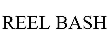 REEL BASH