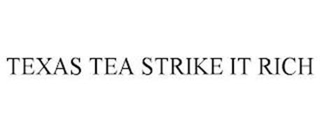 TEXAS TEA STRIKE IT RICH