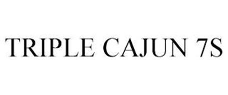 TRIPLE CAJUN 7S