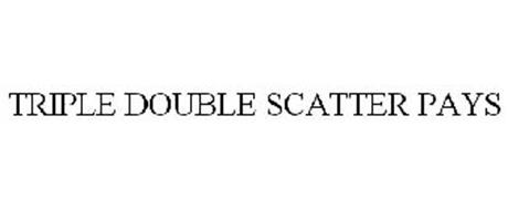 TRIPLE DOUBLE SCATTER PAYS