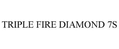 TRIPLE FIRE DIAMOND 7S