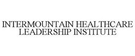 INTERMOUNTAIN HEALTHCARE LEADERSHIP INSTITUTE