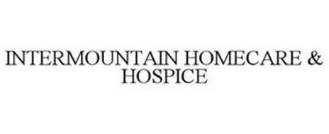 INTERMOUNTAIN HOMECARE & HOSPICE