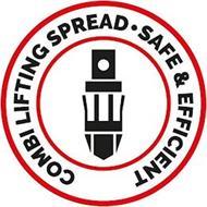 COMBI LIFTING SPREAD SAFE & EFFICIENT