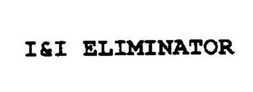 I&I ELIMINATOR