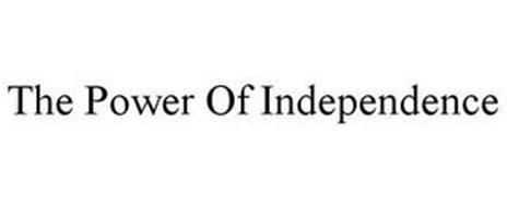 THE POWER OF INDEPENDENCE