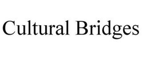 CULTURAL BRIDGES