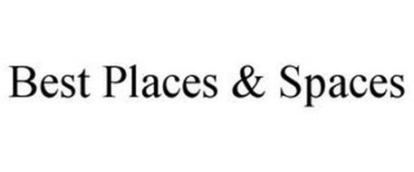 BEST PLACES & SPACES