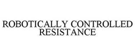 ROBOTICALLY CONTROLLED RESISTANCE