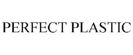 PERFECT PLASTIC