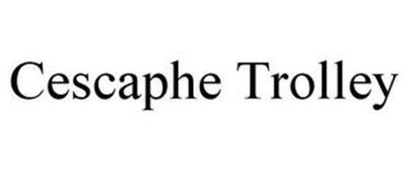 CESCAPHE TROLLEY