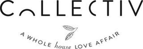COLLECTIV A WHOLE HOUSE LOVE AFFAIR