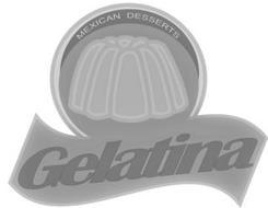 MEXICAN DESSERTS GELATINA