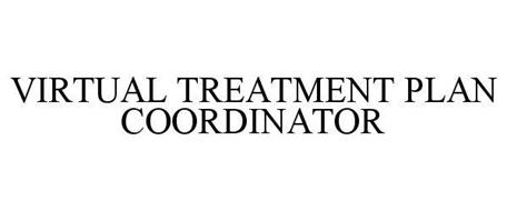 VIRTUAL TREATMENT PLAN COORDINATOR