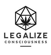 LEGALIZE CONSCIOUSNESS