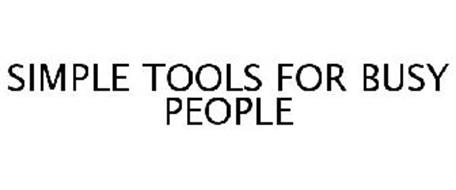 SIMPLE TOOLS FOR BUSY PEOPLE