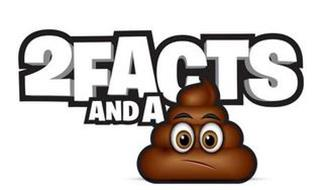 2FACTS AND A
