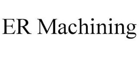 ER MACHINING