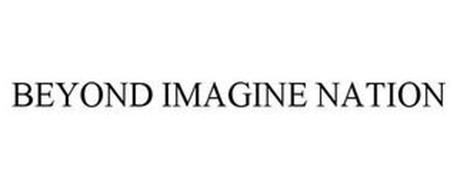 BEYOND IMAGINE NATION