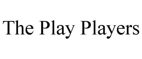 THE PLAY PLAYERS