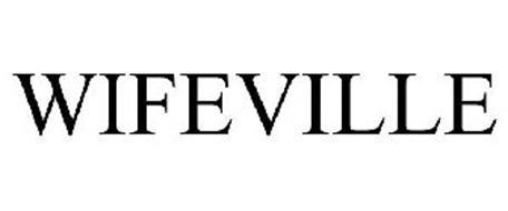 WIFEVILLE