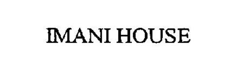 IMANI HOUSE