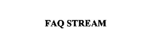 FAQ STREAM