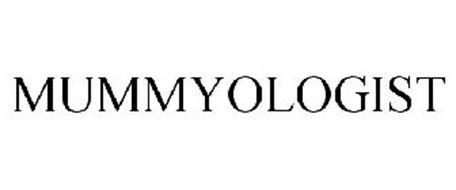 MUMMYOLOGIST