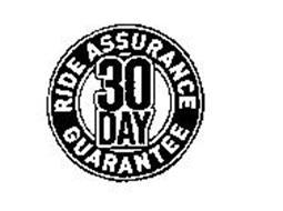 30 DAY RIDE ASSURANCE GUARANTEE