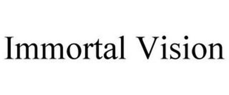 IMMORTAL VISION
