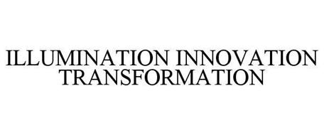 ILLUMINATION INNOVATION TRANSFORMATION