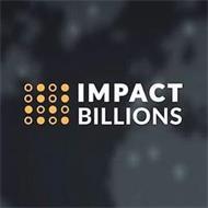 IMPACT BILLIONS