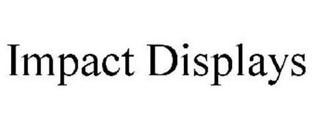 IMPACT DISPLAYS