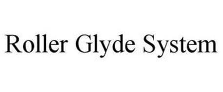ROLLER GLYDE SYSTEM