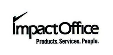 IMPACTOFFICE PRODUCTS. SERVICES. PEOPLE