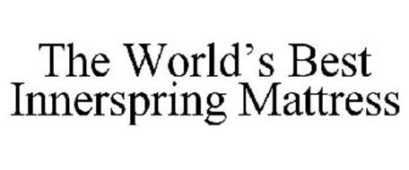 The world 39 s best innerspring mattress trademark of for Which mattress company is the best
