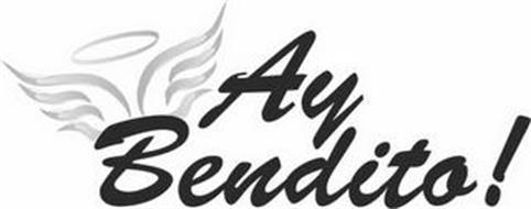 AY BENDITO!