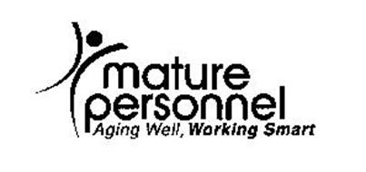 MATURE PERSONNEL AGING WELL, WORKING SMART