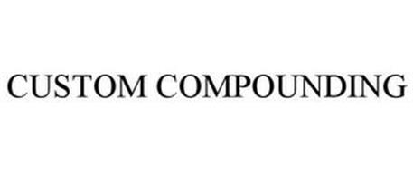 CUSTOM COMPOUNDING