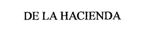 DE LA HACIENDA