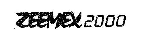 ZEEMEX 2000