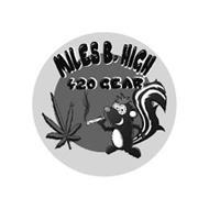MILES B. HIGH 420 GEAR