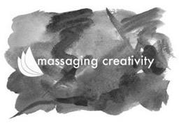 MASSAGING CREATIVITY