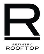 R REFINERY ROOFTOP