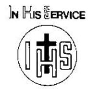 IN HIS SERVICE IHS