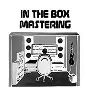 IN THE BOX MASTERING