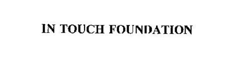 IN TOUCH FOUNDATION