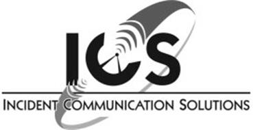 ICS INCIDENT COMMUNICATION SOLUTIONS