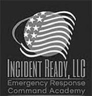 INCIDENT READY, LLC EMERGENCY RESPONSE COMMAND ACADEMY
